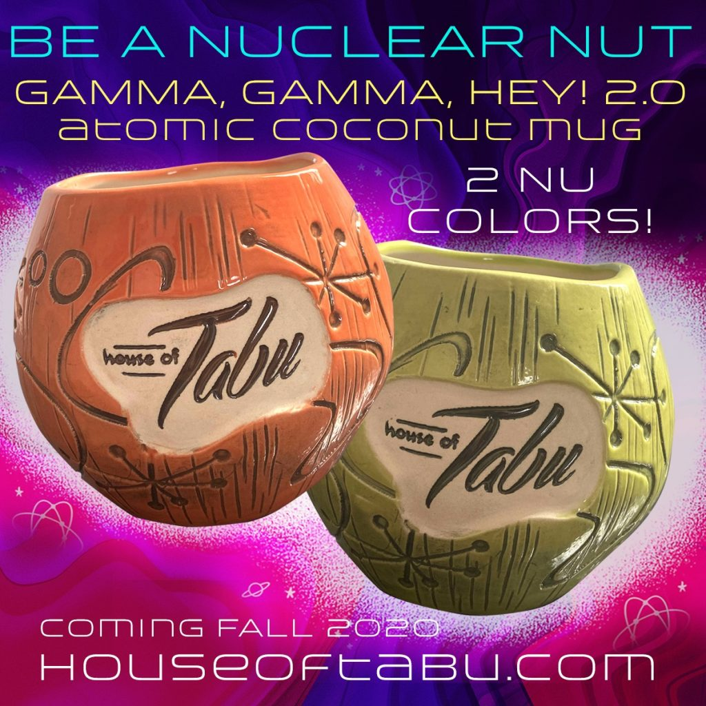 Gamma, Gamma, Hey! 2.0 Atomic Coconut Mug