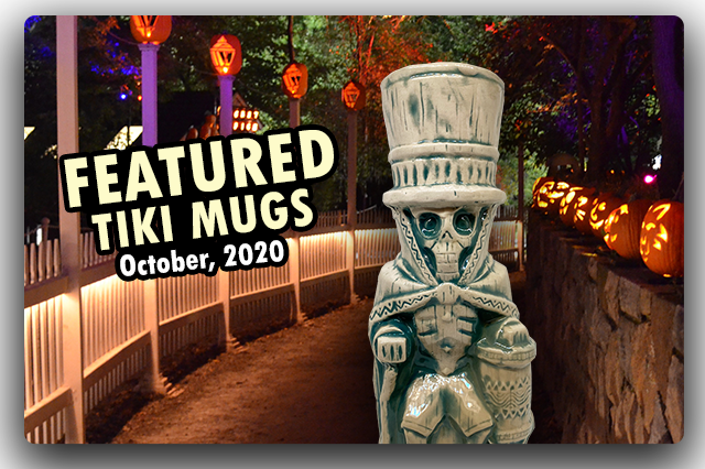 Featured Tiki Mugs for October, 2020